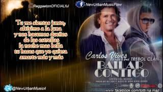 Bailar Contigo Carlos Vives Ft Trebol Clan Oficial Remix (Letra / Lyrics) Romántico 2013 ♫ By Totti