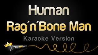 Rag'n'Bone Man - Human (Karaoke Version)
