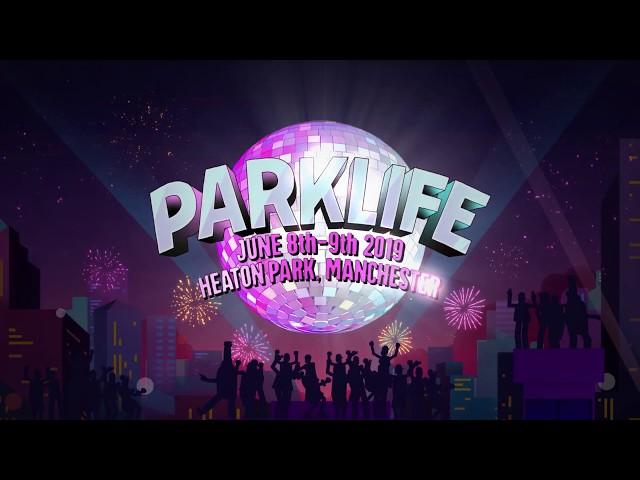 Parklife 2019 Line Up