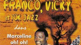 Franco / Vicky / L'OK Jazz - Ekokende ngai zando (Marceline Oh! Oh!)
