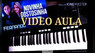 Video Aula Novinha Gostosinha. Fernando Pisadinha (No Teclado)