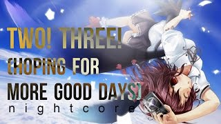 BTS - Two! Three! (Hoping for More Good Days) (Nightcore)