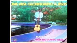 Ivo da Costa Reis -  Jesus me libertou