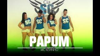 Papum - MC Kevinho   Coreografia Cia SC dance (Baseada no videoclipe oficial)