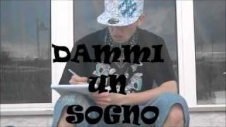 Dammi un Sogno - Dawwo feat. Drimer MC - 2011
