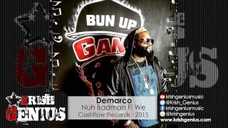 Demarco - Nuh Badman Fi We (Raw) Gas Pedal Riddim - June 2015