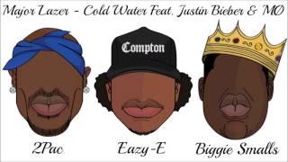 Major Lazer - Cold Water Ft. Justin Bieber , MØ , 2Pac , Eazy-E , Biggie Smalls (Remix)