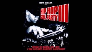 Hip Hop Soul Party 3   Cut Killer   La Haine