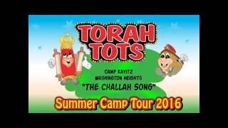 TORAH TOTS - Camp Kayitz TT show - CHALLAH