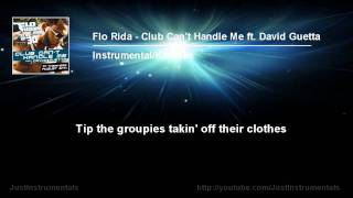Flo Rida ft. David Guetta - Club Can't Handle Me [Instrumental/Karaoke]