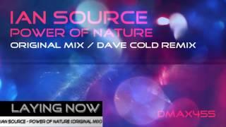 Ian Source - Power of Nature (Original Mix) [Uplifting Trance]