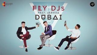 FLY DJs feat. Alessia - Dubai (cu versuri)