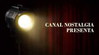 Canal Nostalgia - Recordando la televisión con la que creciste