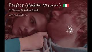 Ed Sheeran feat. Andrea Bocelli - Perfect (Italian Version) (Vins Bachata Remix)