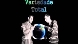 Guru & OnlyOne ft Dion - Motivos para sonhar  (Variedade Total)