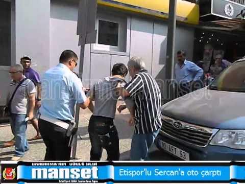 Etispor'lu Sercan'a otomobil çarptı