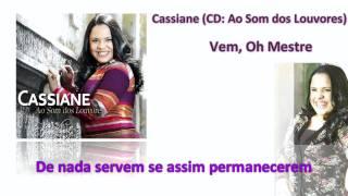 Cassiane - Vem Oh Mestre