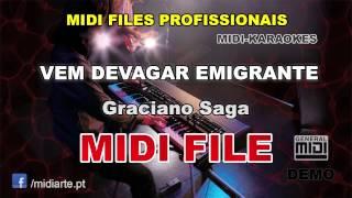 ♬ Midi file  - VEM DEVAGAR EMIGRANTE - Graciano Saga