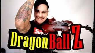 Dragon Ball Z by Douglas Mendes (Violin Cover)