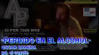 EDITORA AME MUSIC PRESENTA: PERDIDO EN EL ALCOHOL AUTOR: OSCAR BAHENA