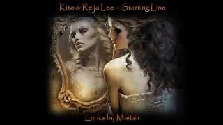 "Kito & Reija Lee - ""Starting Line"" Lyrics"