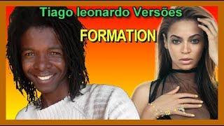 Beyoncé - Formation (Versão em português) Tiago leonardo Versões