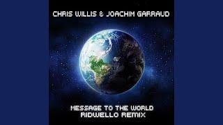 Message To The World (Radio Edit)