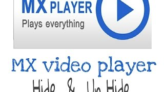 How to Hide and Un hide in mx player video folders
