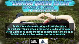 """Contigo Quiero Estar"" - Mc Santi Ft. Santana & William Esparza"