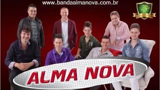 Banda Alma Nova - Amigo Ouvinte