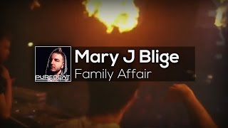 Mary J Blige - Family Affair (Purebeat Edit 2016)