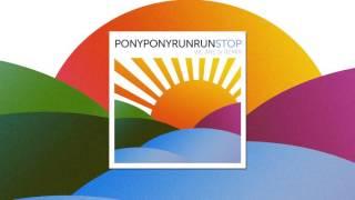 Pony pony run run - Stop (We Are I.V Remix)