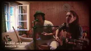 "Locked in Love (Cautivado) - AnnaLu & Shavez ""Live"""