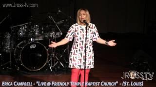 """James Ross @ Erica Campbell - """"It Is Well"""" - www.Jross-tv.com (St. Louis)"""