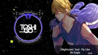 Nightcore Seal - Fly Like An Eagle