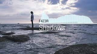 F4Z3R - Shadows [Original Mix]