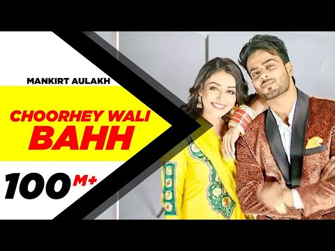 Choorhey Wali Bahh Lyrics - Mankirt Aulakh