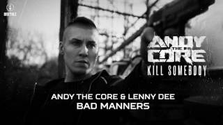 Andy The Core & Lenny Dee - Bad Manners (Brutale 033)