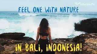 Feel one with nature in Bali, Indonesia!