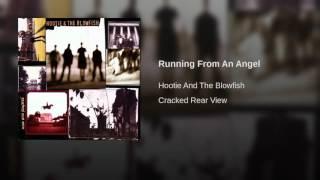 Running From An Angel