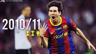 Lionel Messi ● 2010/11 ● Goals, Skills & Assists width=