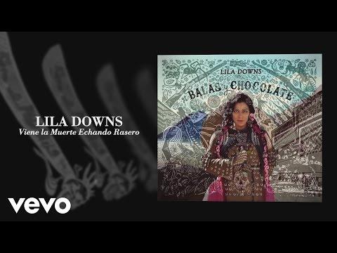 lila-downs-viene-la-muerte-echando-rasero-audio-liladownsvevo