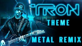 TRON: Legacy Theme - Metal Remix