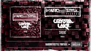 Crystal Lake - Sirens [HWS011]