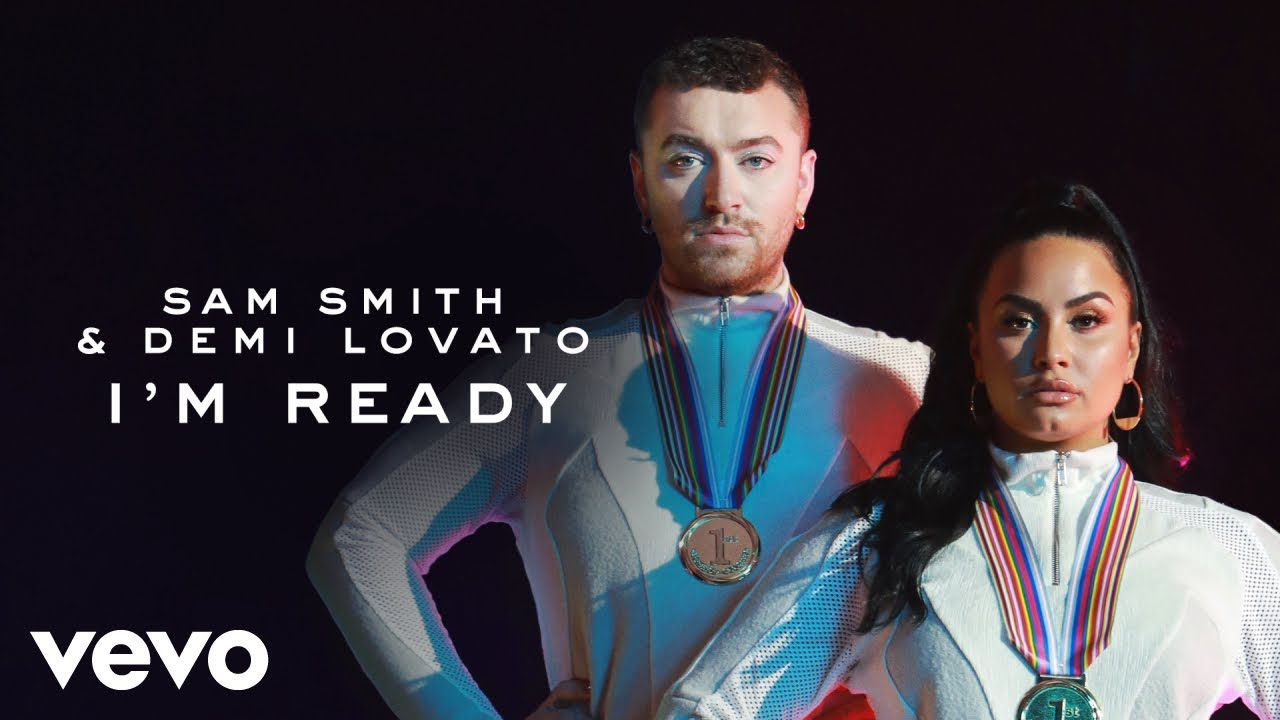 Sam Smith, Demi Lovato - I`m Ready