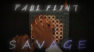 Paul flint - Savage {launchpad mk2 cover} + [UNIPAD PROJECT FILE]