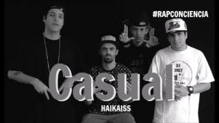 HAIKAISS - CASUAL (AUDIO OFICIAL)