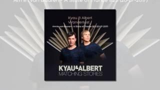 Kyau & Albert - Wanderlust (taken from album Matching Stories)