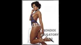RONDOE , True Story Pt 2