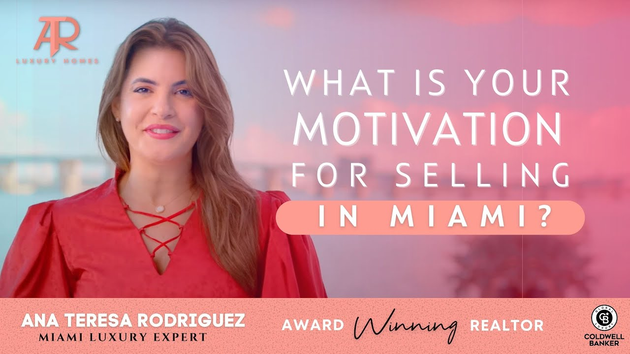 What is your motivation for selling? #Miami